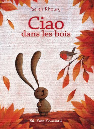 Ciao-dans-les-bois-Père-Fouettar